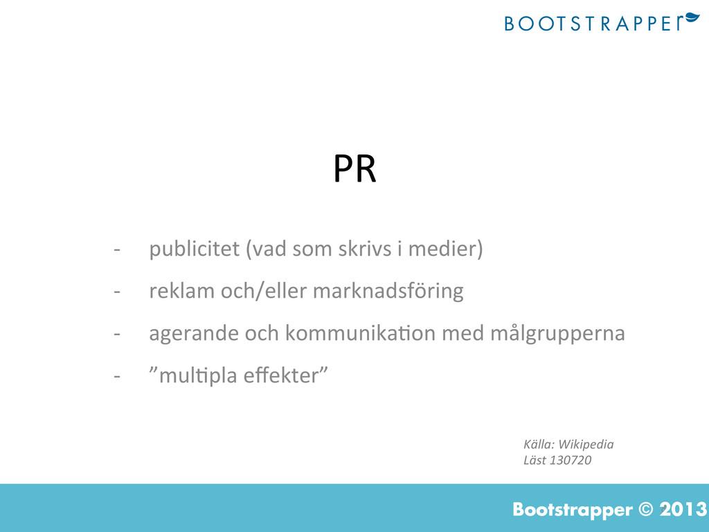 8  Bootstrapper © 2013 PR  -‐ publicite...