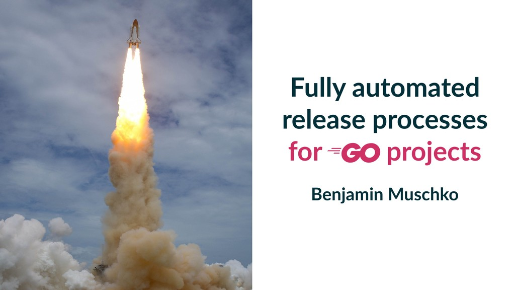 Fully automated release processes for projects ...