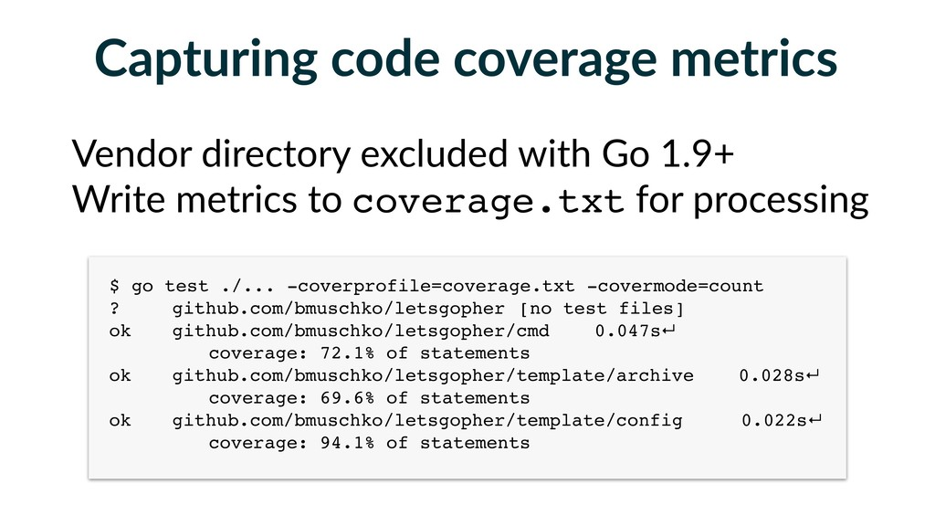 Capturing code coverage metrics $ go test ./......
