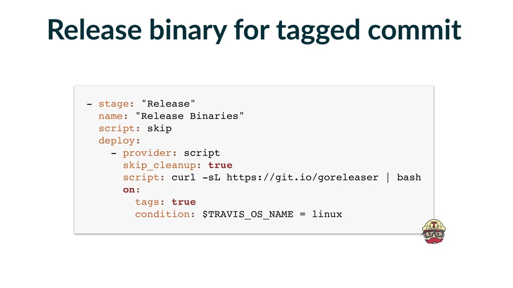 "- stage: ""Release""