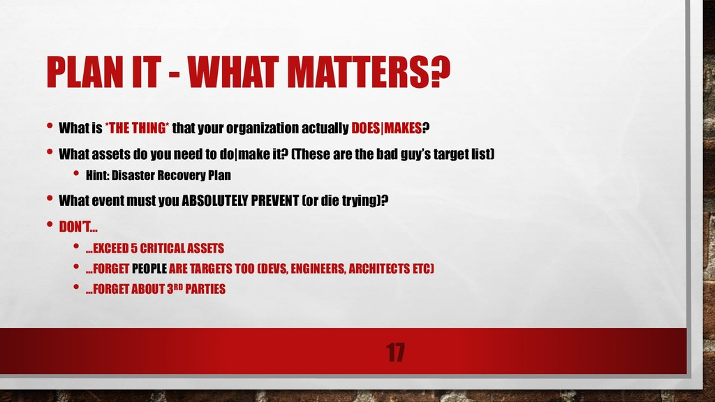 PLAN IT - WHAT MATTERS? • What is *THE THING* t...