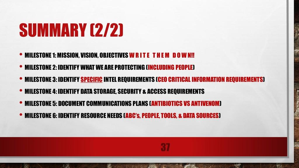 SUMMARY (2/2) • MILESTONE 1: MISSION, VISION, O...