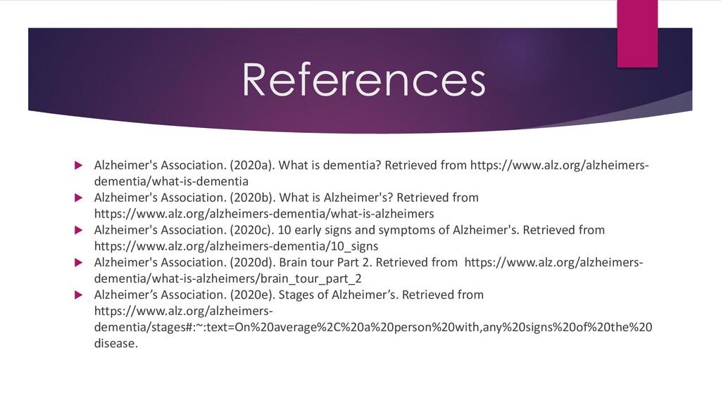  Alzheimer's Association. (2020a). What is dem...