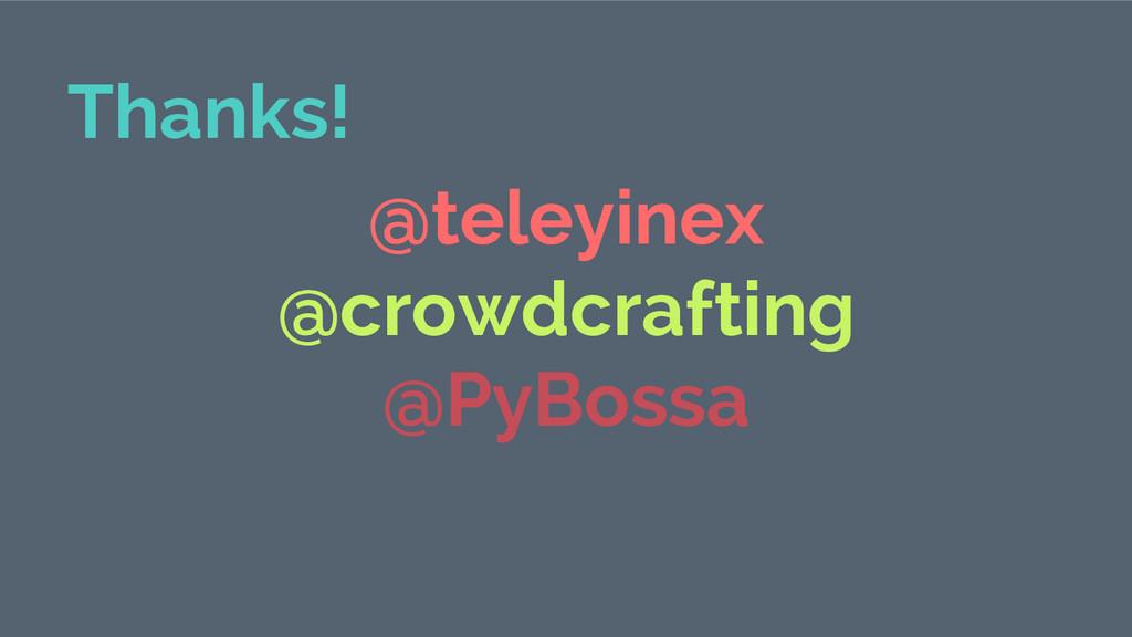Thanks! @teleyinex @crowdcrafting @PyBossa