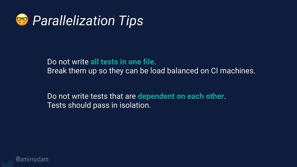 @amirrustam  Parallelization Tips Do not write ...