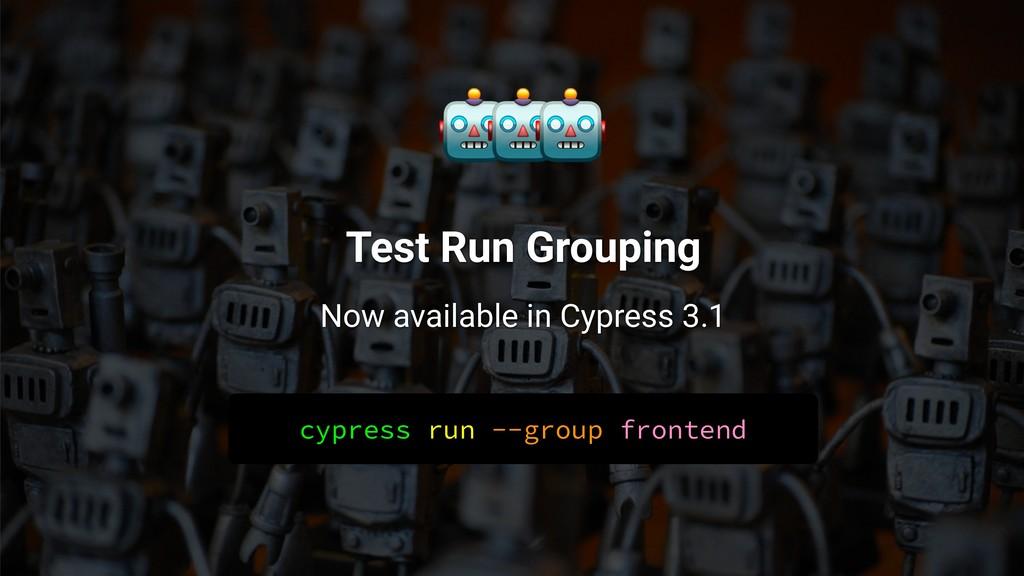 cypress run --group frontend    Test Run Groupi...