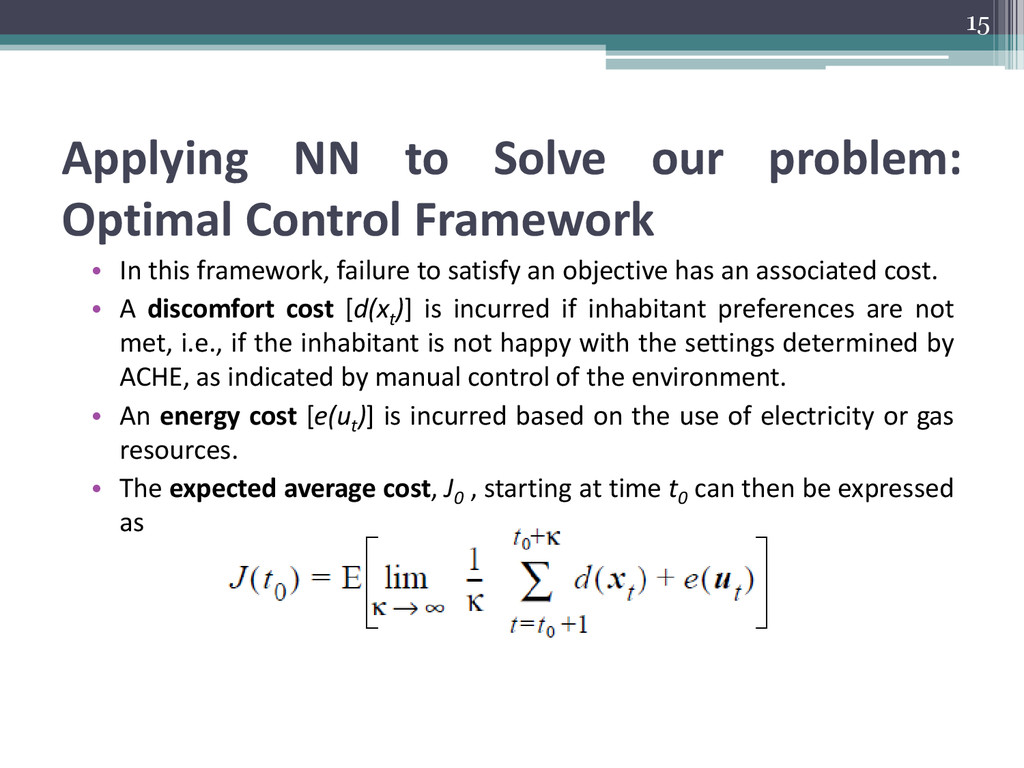 Applying NN to Solve our problem: Optimal Contr...