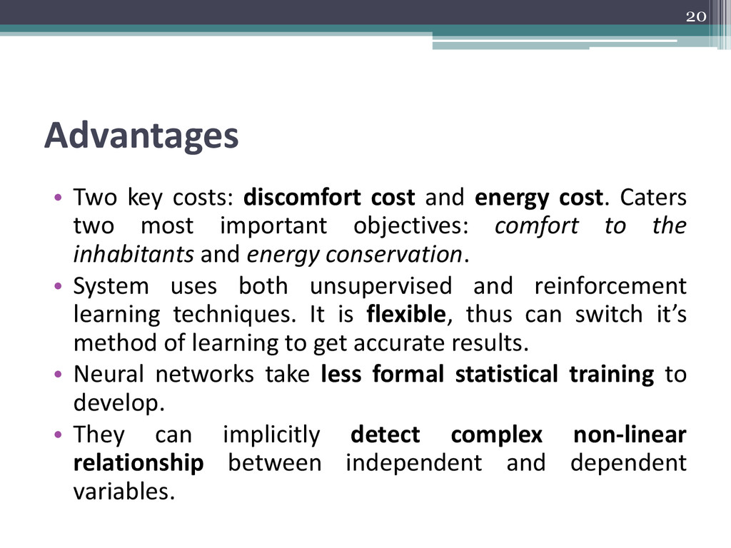 Advantages • Two key costs: discomfort cost and...