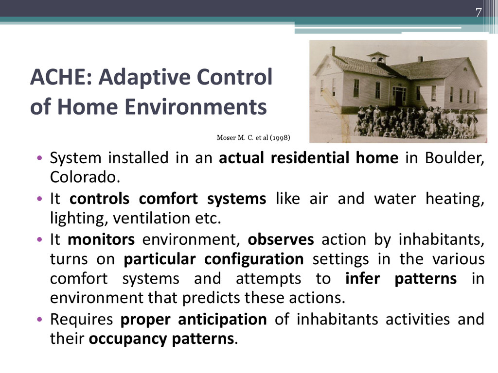 ACHE: Adaptive Control of Home Environments • S...