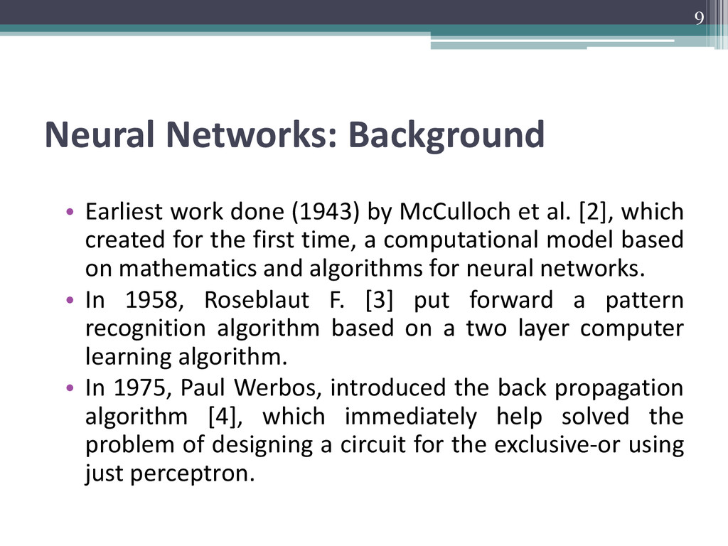 Neural Networks: Background • Earliest work don...