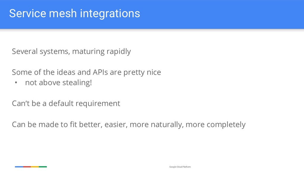Google Cloud Platform Service mesh integrations...