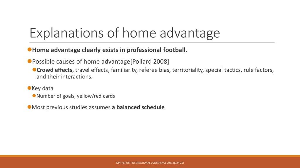 Explanations of home advantage ⚫Home advantage ...