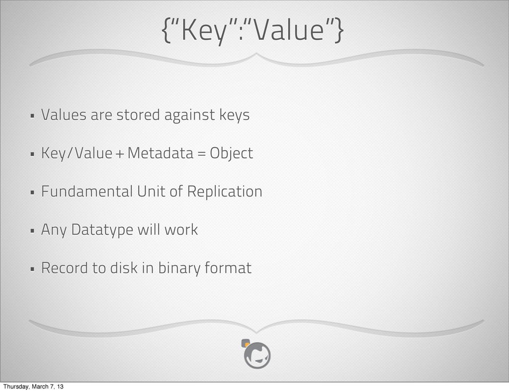 """{""""Key"""":""""Value""""} • Values are stored against key..."""