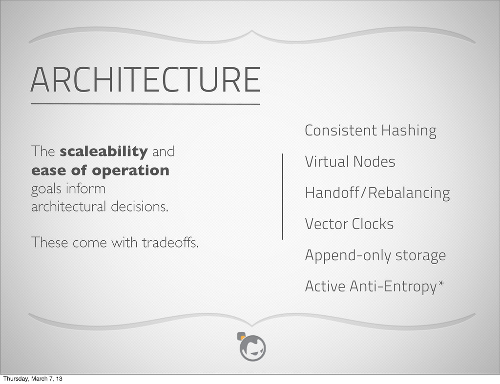 ARCHITECTURE The scaleability and ease of opera...