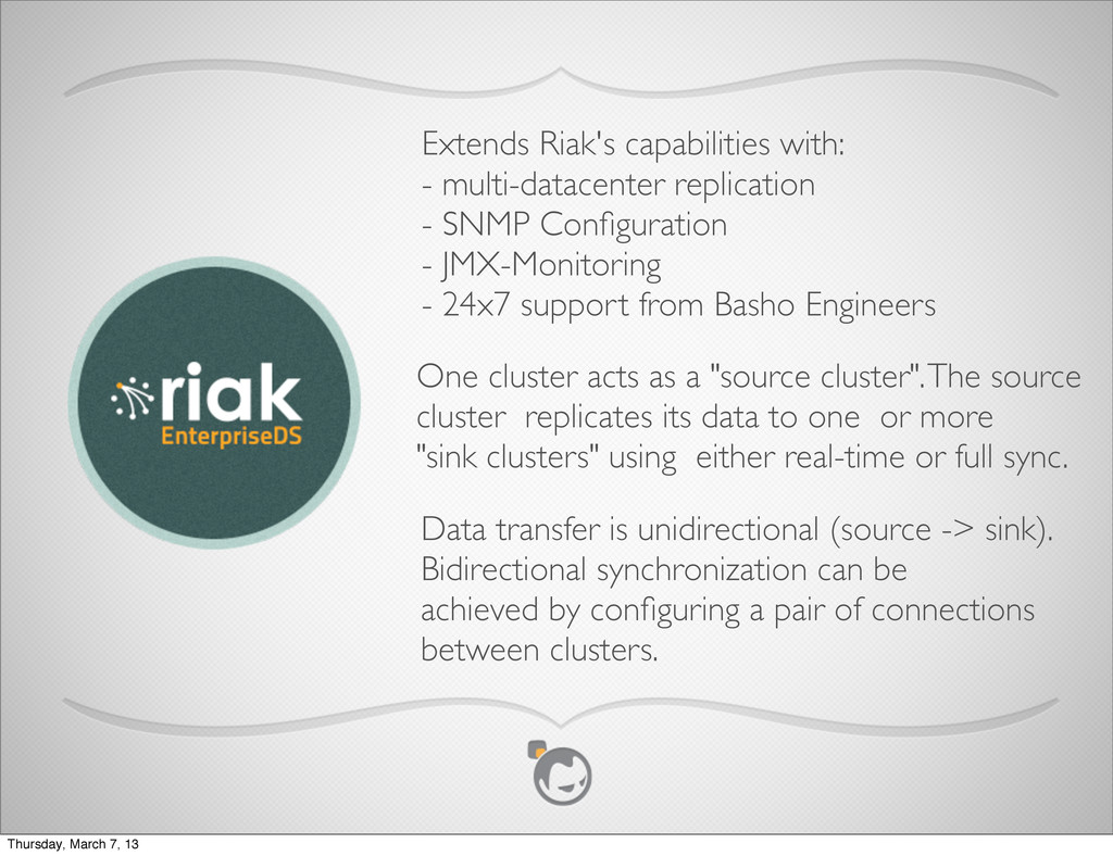 Data transfer is unidirectional (source -> sink...