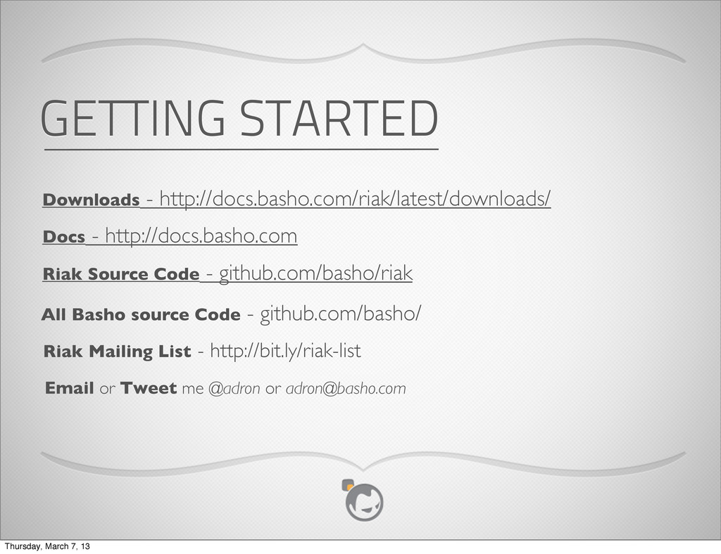 GETTING STARTED Downloads - http://docs.basho.c...
