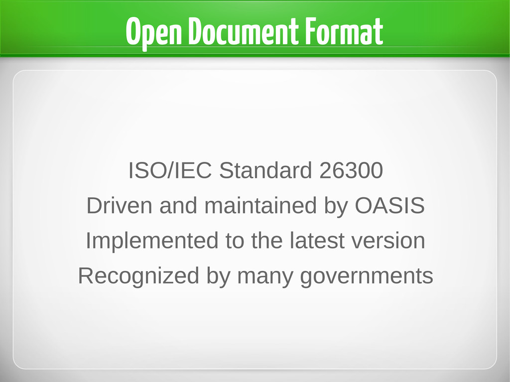 Open Document Format ISO/IEC Standard 26300 Dri...