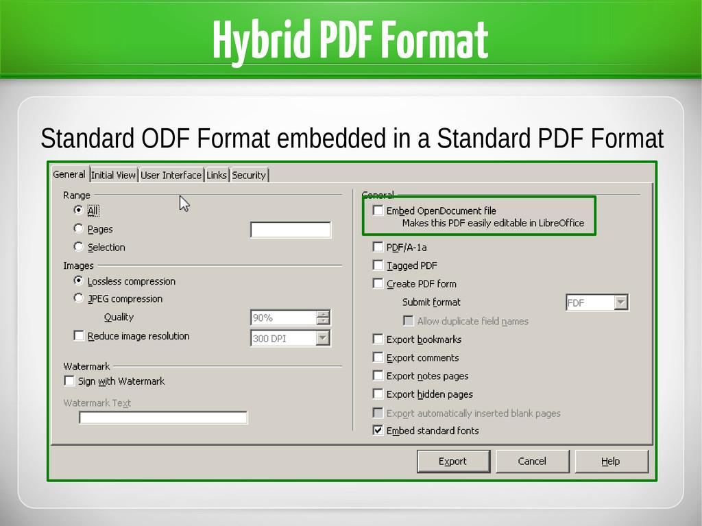 Hybrid PDF Format Standard ODF Format embedded ...