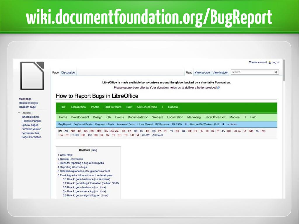 wiki.documentfoundation.org/BugReport