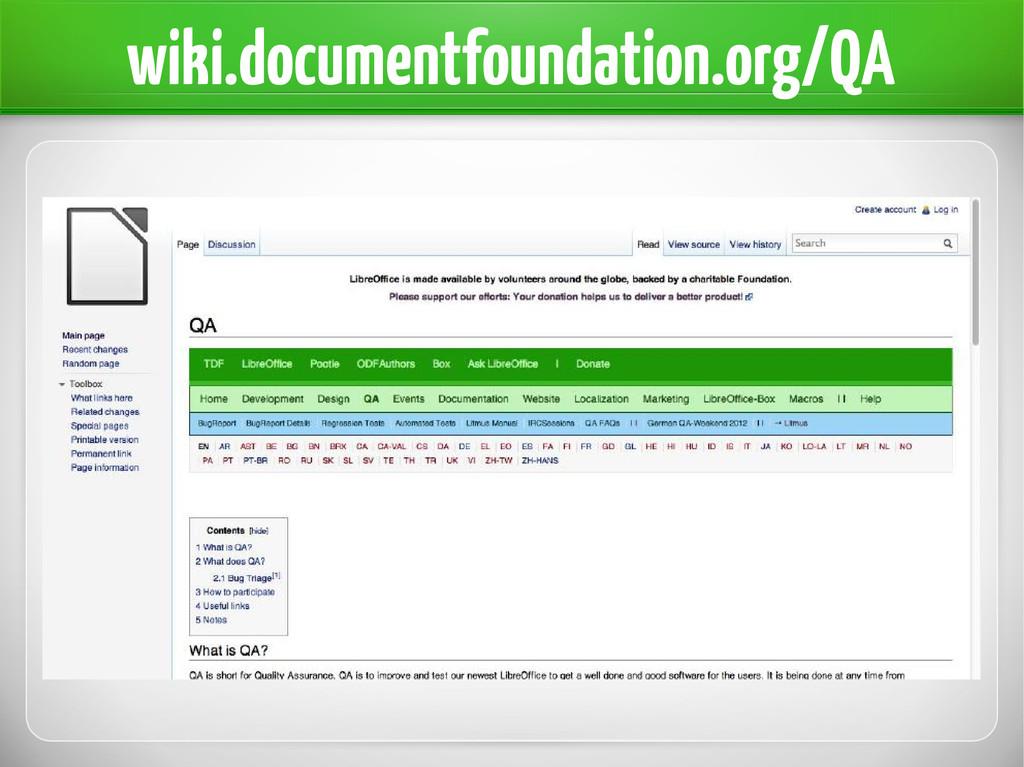wiki.documentfoundation.org/QA