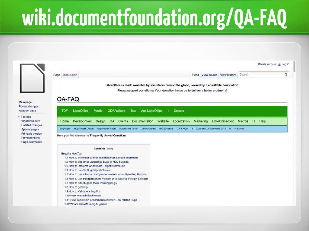 wiki.documentfoundation.org/QA-FAQ
