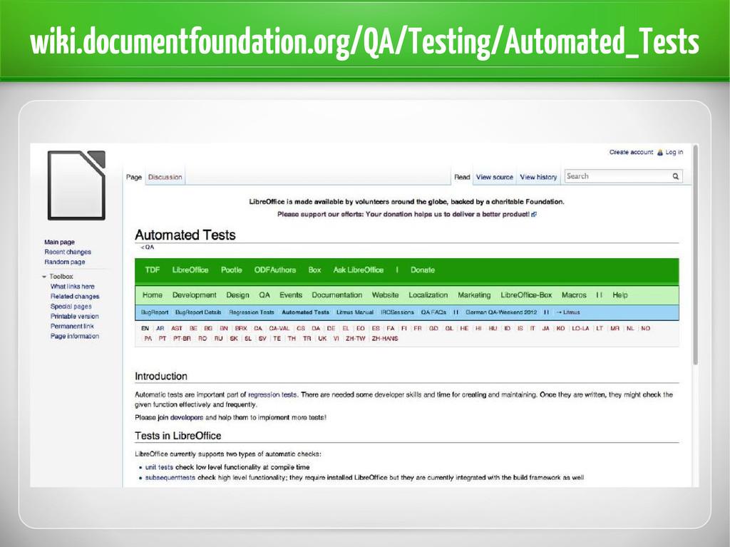 wiki.documentfoundation.org/QA/Testing/Automate...