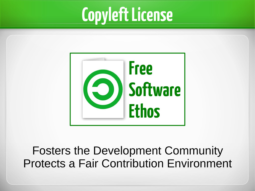 Copyleft License Free Software Ethos Fosters th...