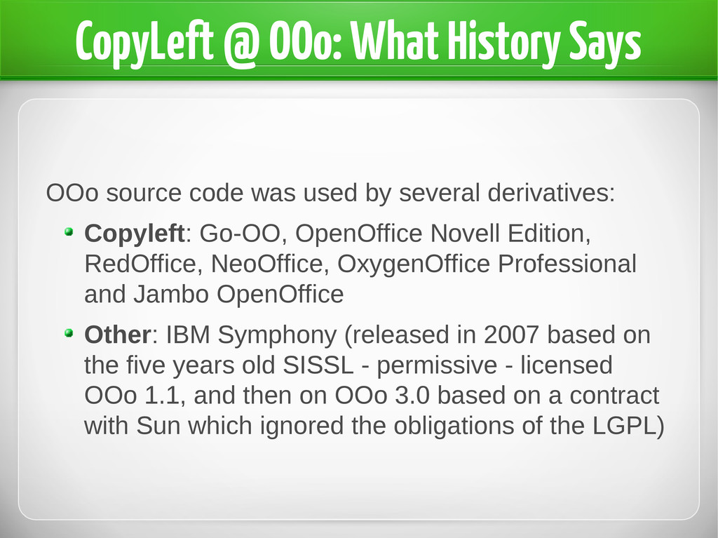 OOo source code was used by several derivatives...