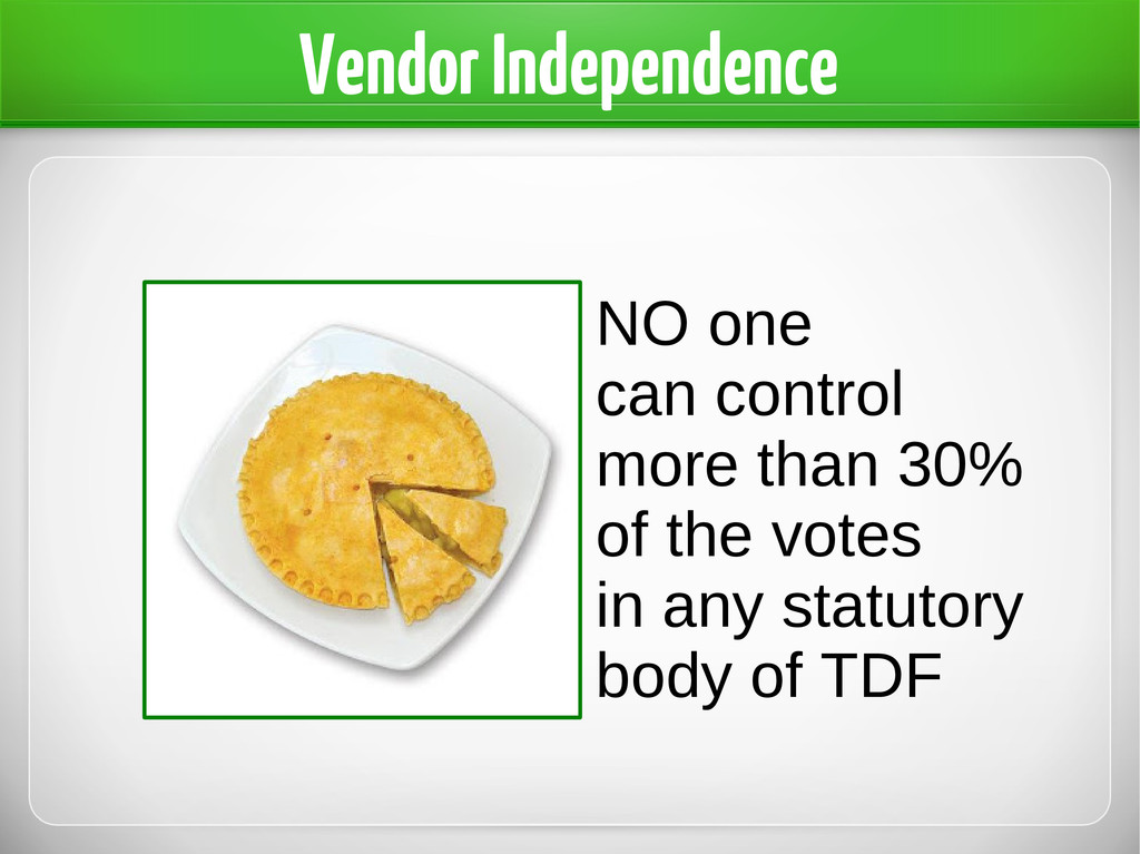 Vendor Independence NO one can control more tha...