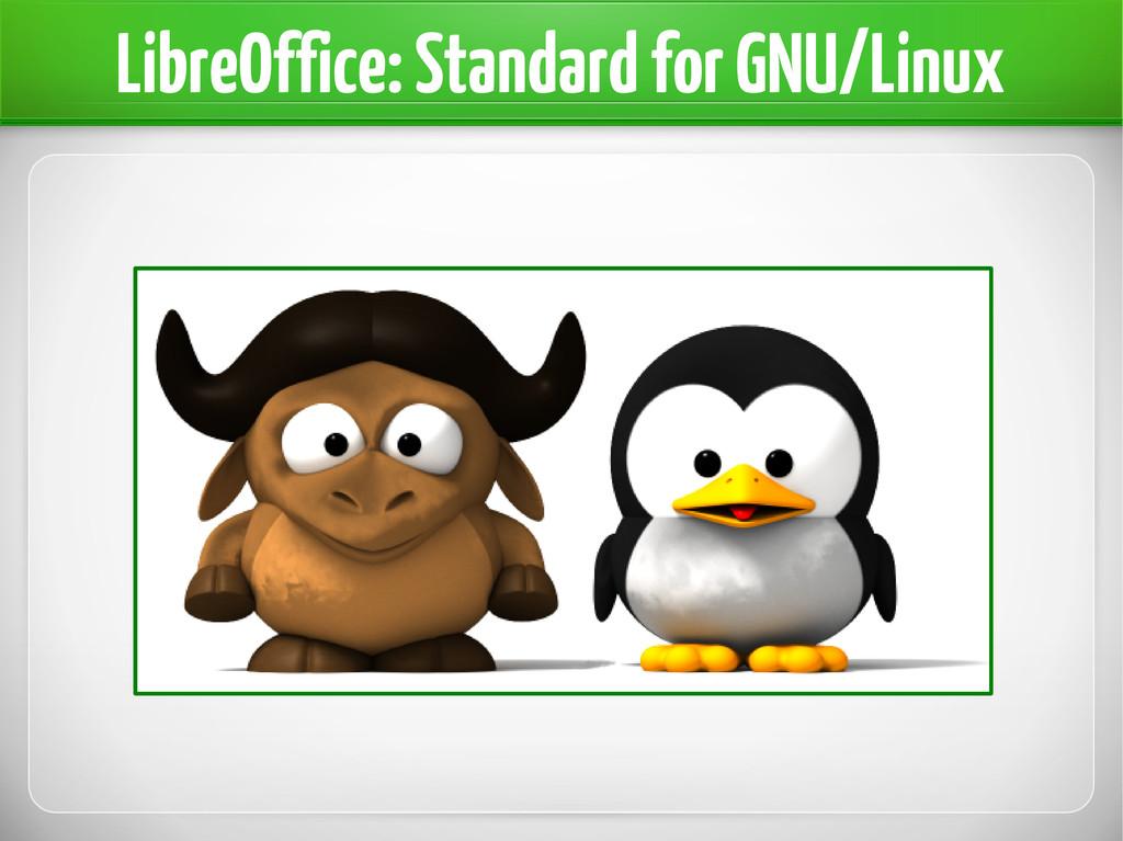 LibreOffice: Standard for GNU/Linux