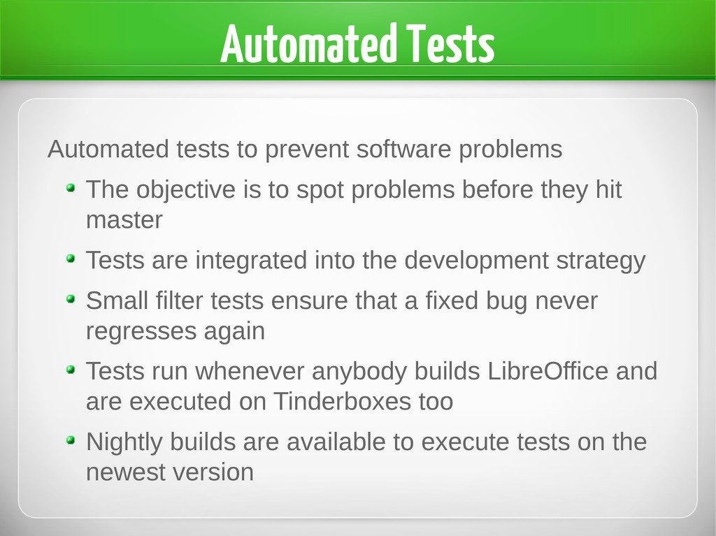 Automated Tests Automated tests to prevent soft...