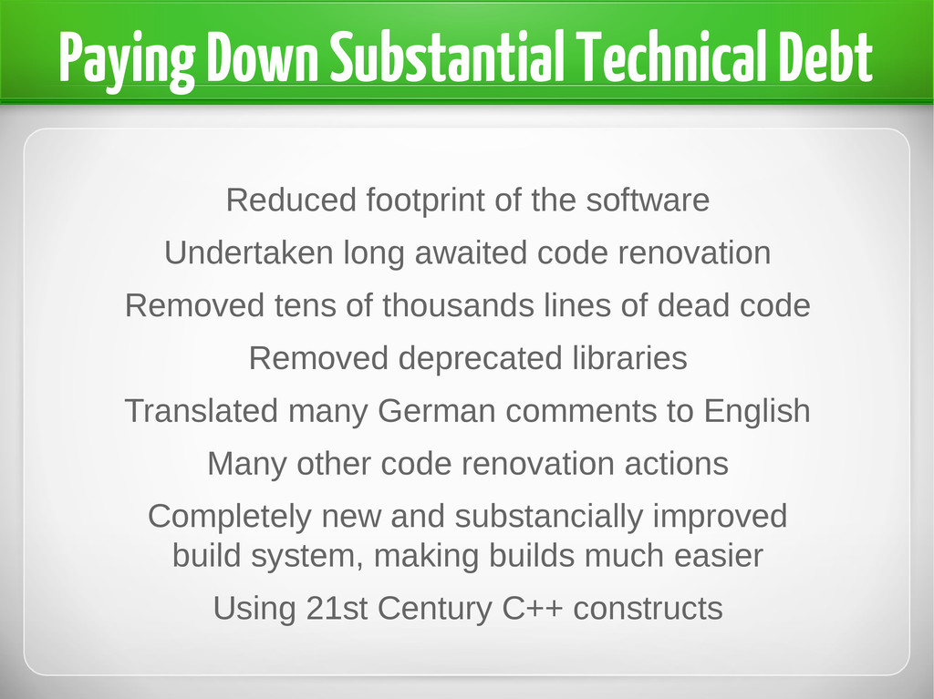 Paying Down Substantial Technical Debt Reduced ...