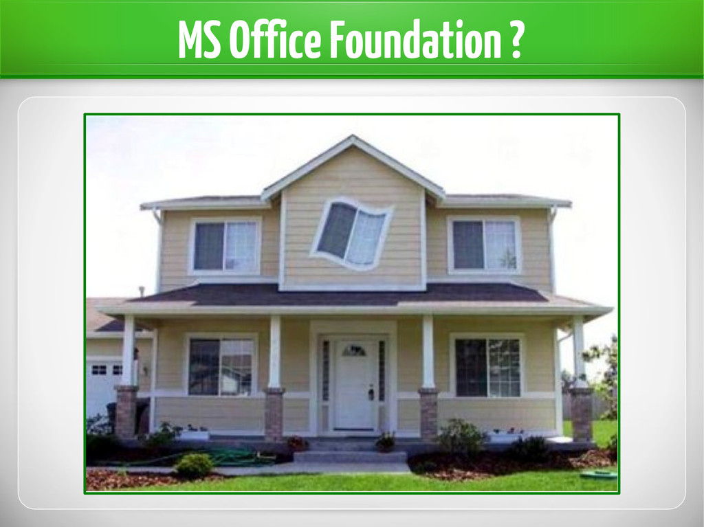 MS Office Foundation ?