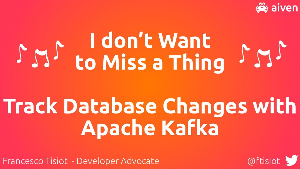 I don't Want   to Miss a Thing   Track Database...