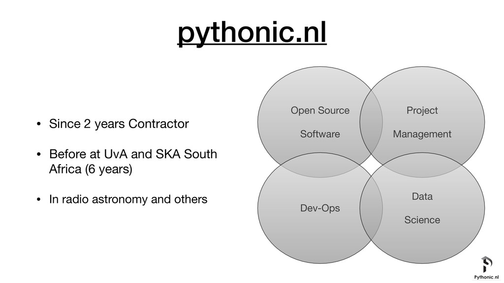 pythonic.nl • Since 2 years Contractor  • Befor...