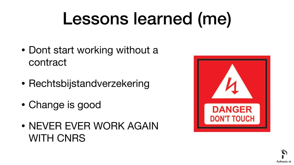 Lessons learned (me) • Dont start working witho...