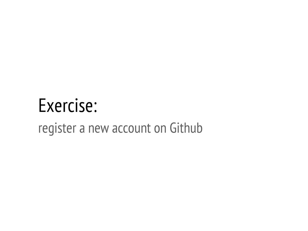 Exercise: register a new account on Github