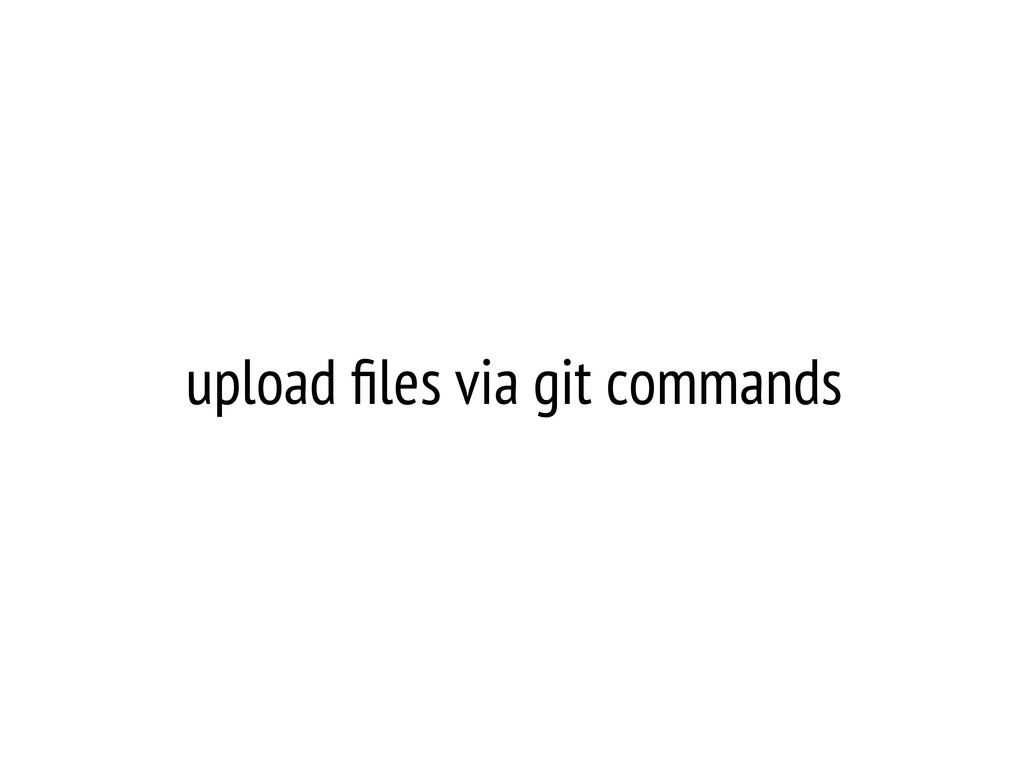 upload files via git commands