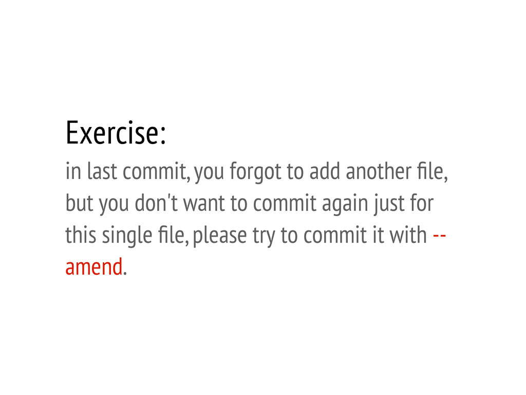 Exercise: in last commit, you forgot to add ano...