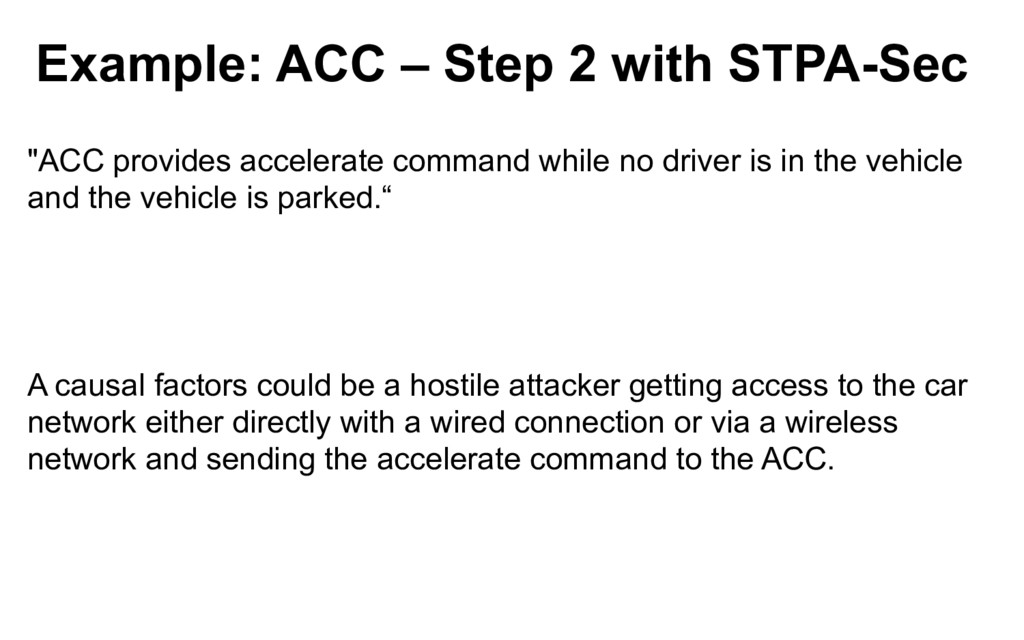 """Example: ACC – Step 2 with STPA-Sec """"ACC provid..."""