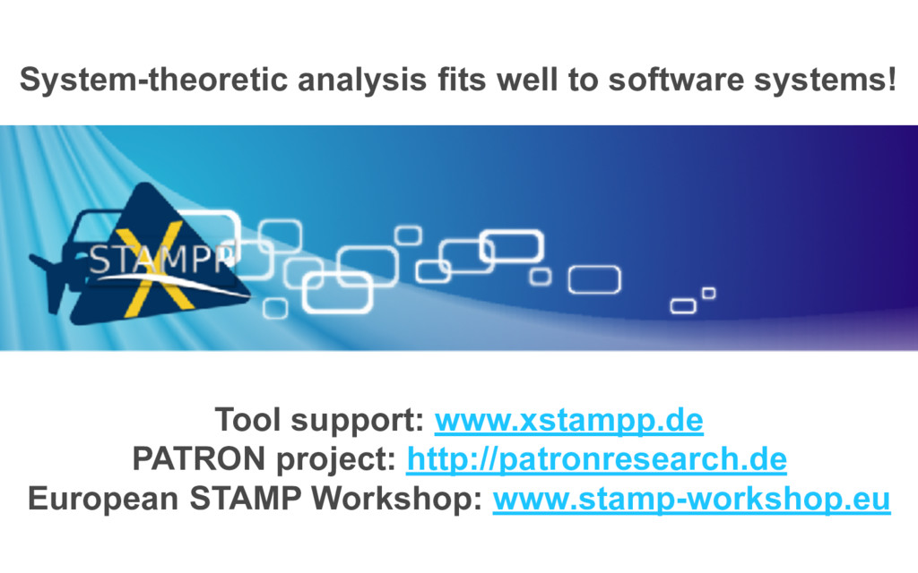 System-theoretic analysis fits well to software...
