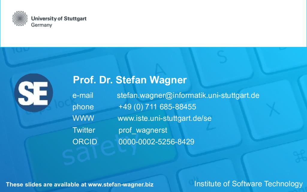 Prof. Dr. Stefan Wagner e-mail stefan.wagner@in...
