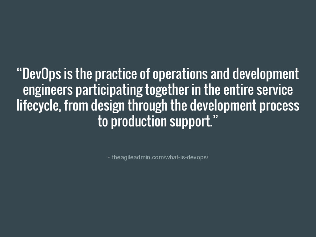 """""""DevOps is the practice of operations and devel..."""