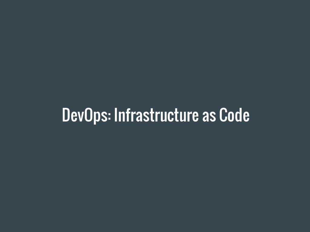 DevOps: Infrastructure as Code