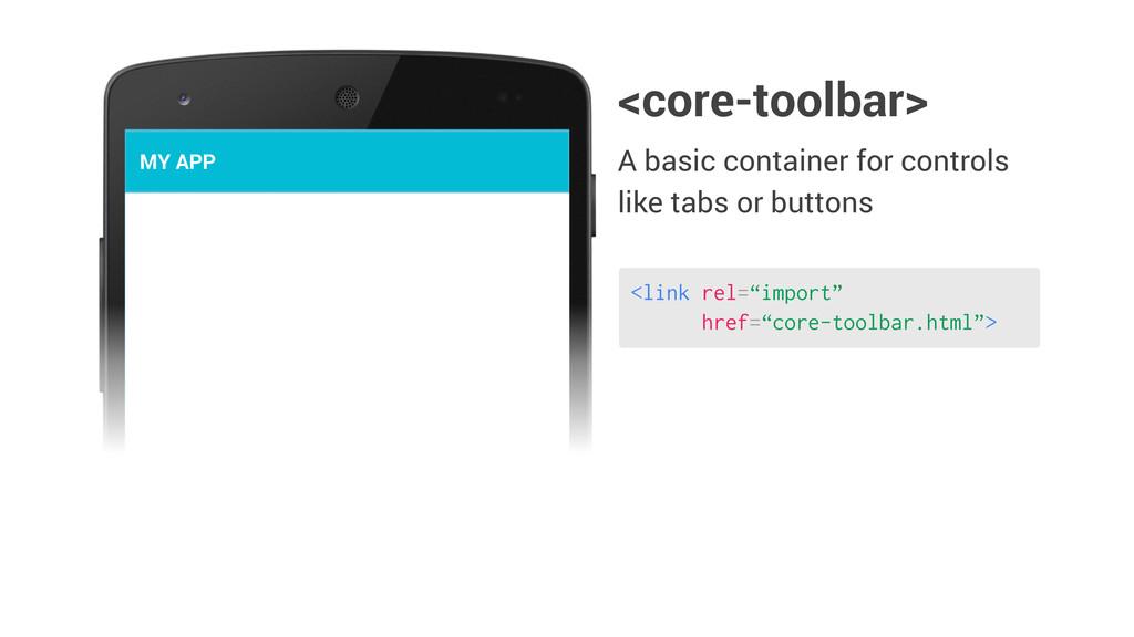 "<link rel=""import"" href=""core-toolbar.html""> <c..."