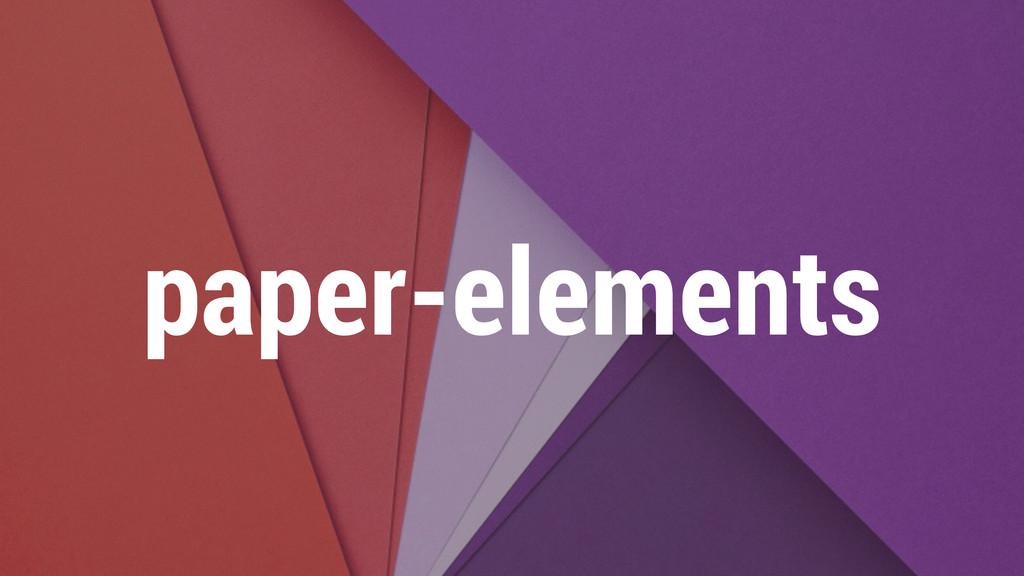 paper-elements