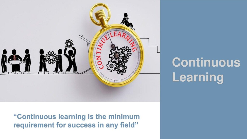 """""""Continuous learning is the minimum requirement..."""