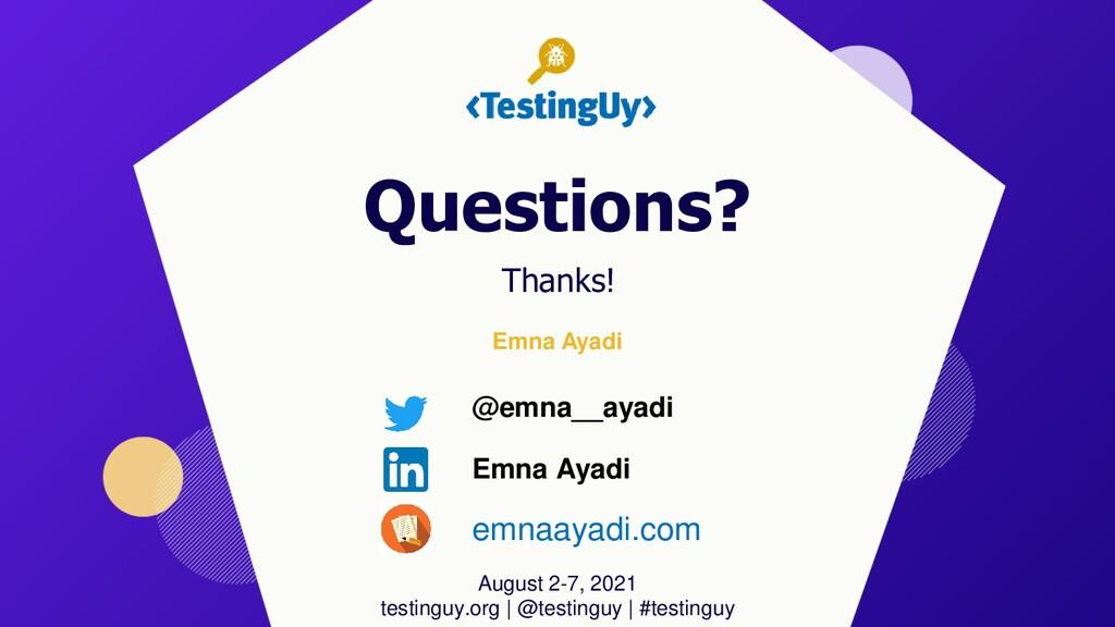 Emna Ayadi August 2-7, 2021 testinguy.org | @te...