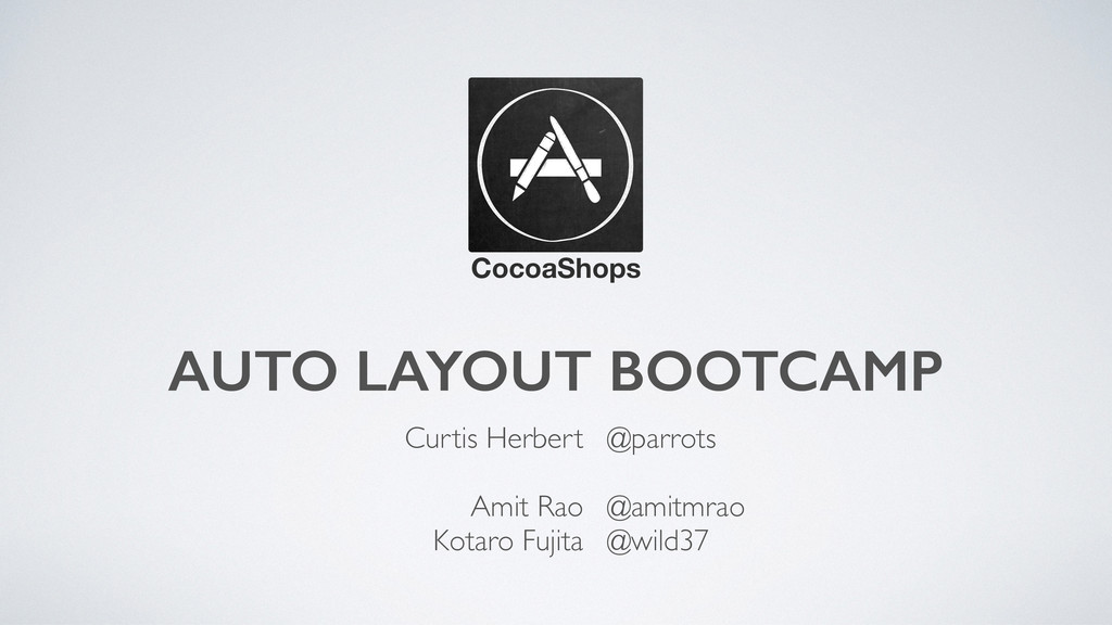 AUTO LAYOUT BOOTCAMP CocoaShops Curtis Herbert ...