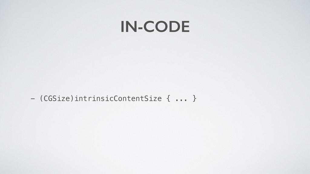 - (CGSize)intrinsicContentSize { ... } IN-CODE